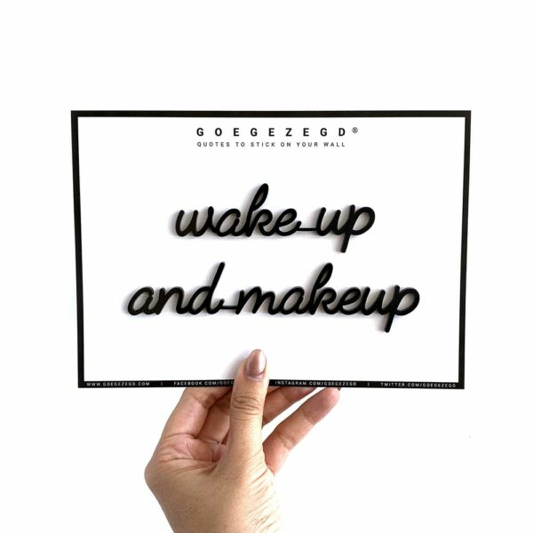 Goegezegd Wake Up And Makeup