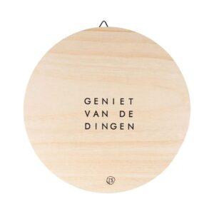 Zusss Wandbordje Hout Geniet Van De Dingen 20cm 0507 030 1511 00 Voor