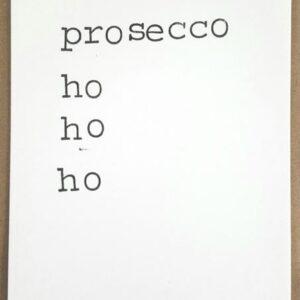Proseccohohoho