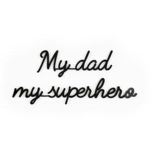 Lien My Dad My Superhero